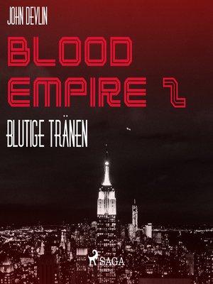 cover image of Blutige Tränen--Blood Empire 2
