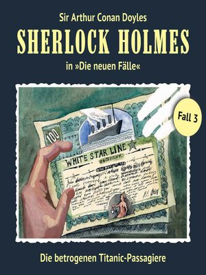 cover image of Sherlock Holmes, Die neuen Fälle, Fall 3
