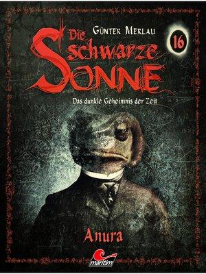 cover image of Die schwarze Sonne, Folge 16