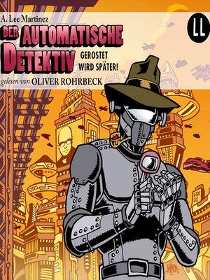 cover image of Der automatische Detektiv