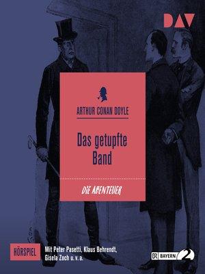 cover image of Das getupfte Band