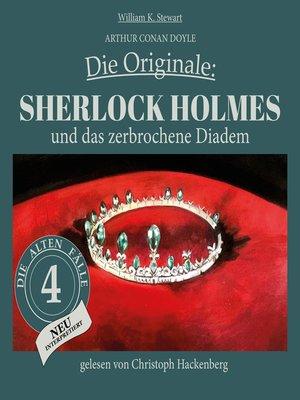 cover image of Sherlock Holmes und das zerbrochene Diadem--Die Originale