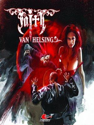 cover image of Faith--The Van Helsing Chronicles, Folge 55