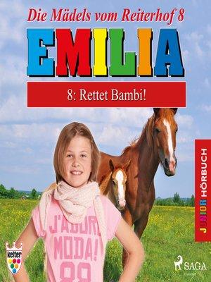 cover image of Emilia--Die Mädels vom Reiterhof, 8