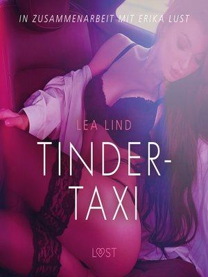 cover image of Tinder-Taxi--Erika Lust-Erotik (Ungekürzt)