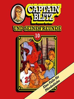 cover image of Captain Blitz und seine Freunde, Folge 10