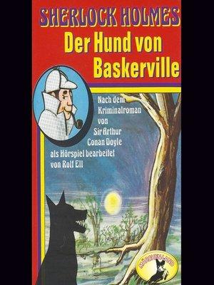 cover image of Sherlock Holmes, Der Hund von Baskerville