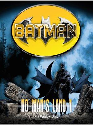 cover image of Batman, No Man's Land, Folge 1