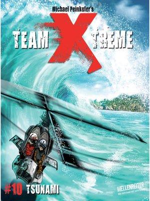 cover image of Team X-Treme, Folge 10