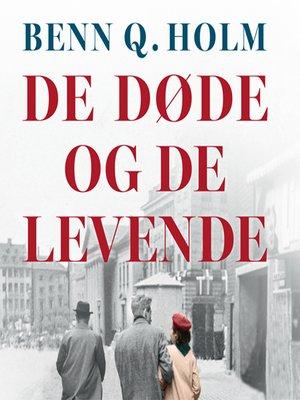 cover image of De døde og de levende