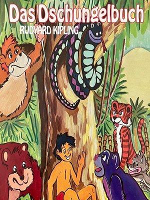 cover image of Rudyard Kipling, Das Dschungelbuch