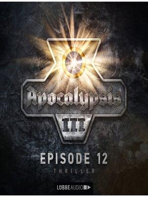 cover image of Apocalypsis, Staffel 3, Folge 12