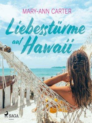 cover image of Liebesstürme auf Hawaii