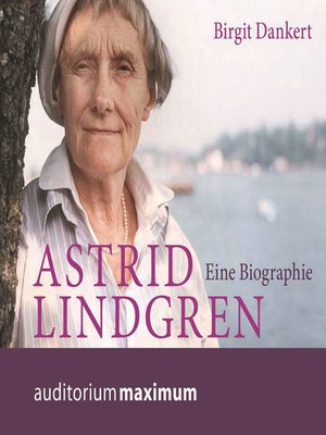 cover image of Astrid Lindgren--Eine Biographie