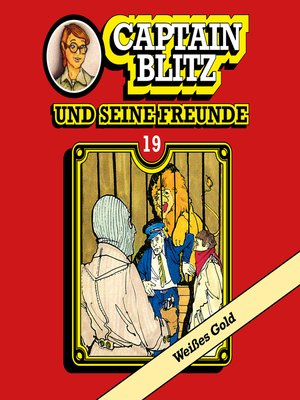 cover image of Captain Blitz und seine Freunde, Folge 19