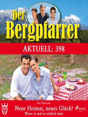 cover image of Der Bergpfarrer, Aktuell 398