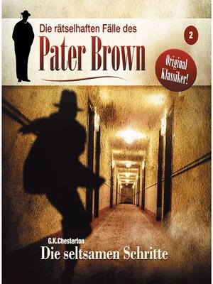 cover image of Die rätselhaften Fälle des Pater Brown, Folge 2