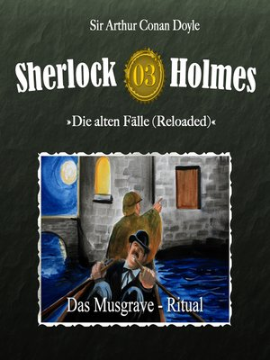 cover image of Sherlock Holmes, Die alten Fälle (Reloaded), Fall 3