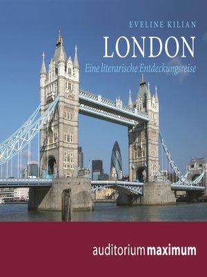 cover image of London--Eine literarische Entdeckungsreise