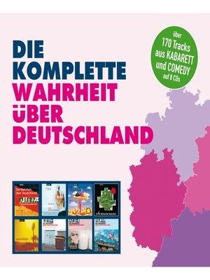 cover image of Die komplette Wahrheit über Deutschland