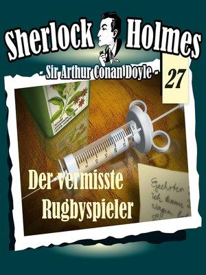 cover image of Sherlock Holmes, Die Originale, Fall 27