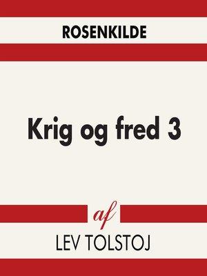 cover image of Krig og fred 3