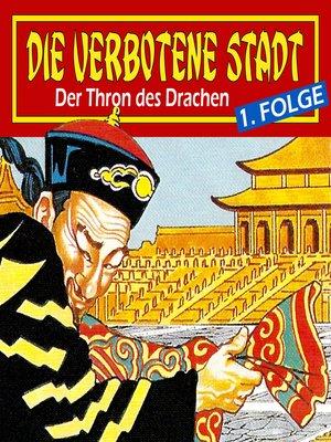 cover image of Die verbotene Stadt, Folge 1