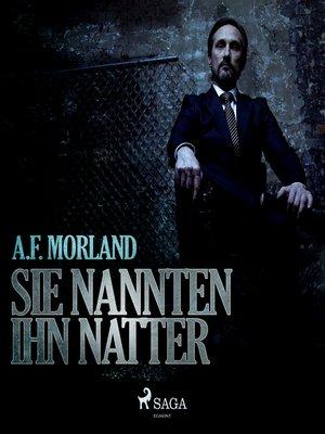 cover image of Sie nannten ihn Natter
