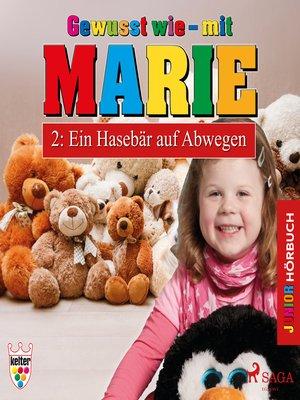 cover image of Gewusst wie--mit Marie, 2