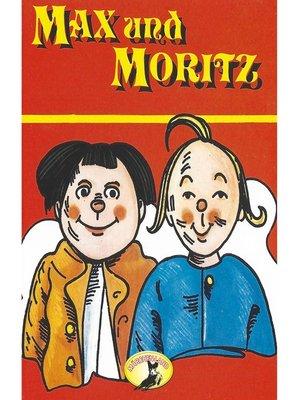 cover image of Wilhelm Busch, Max und Moritz
