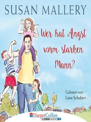 cover image of Wer hat Angst vorm starken Mann?--Fool's Gold, Teil 3
