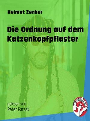 cover image of Die Ordnung auf dem Katzenkopfpflaster