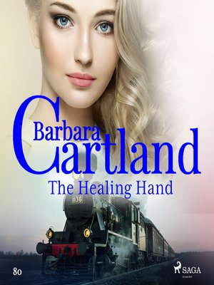 cover image of The Healing Hand--Barbara Cartland's Pink Collection 80