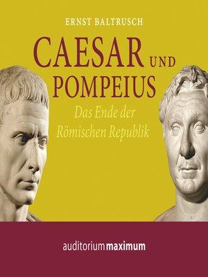 cover image of Caesar und Pompeius