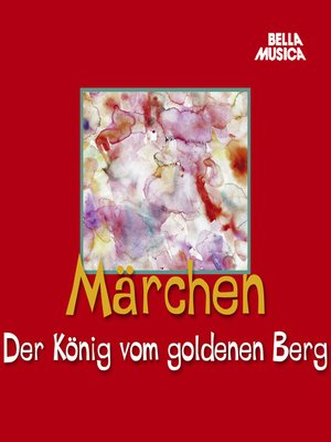 cover image of Der König vom goldenen Berg