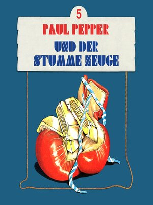 cover image of Paul Pepper, Folge 5