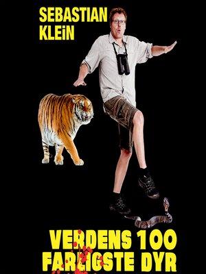 cover image of Verdens 100 farligste dyr