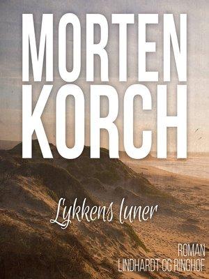 cover image of Lykkens luner