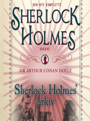 cover image of Sherlock Holmes' arkiv