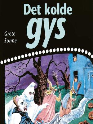 cover image of Det kolde gys