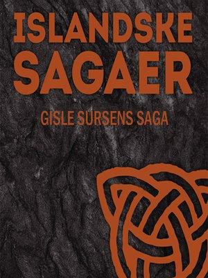 cover image of Gisle Sursens saga--Islandske sagaer