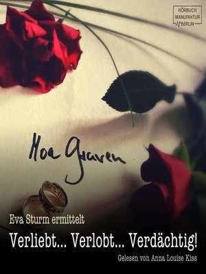 cover image of Verliebt... Verlobt... Verdächtig!--Eva Sturm, Band 1
