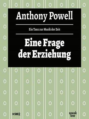 cover image of Eine Frage der Erziehung--Ein Tanz zur Musik der Zeit