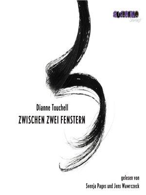 cover image of Zwischen zwei Fenstern