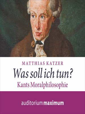 cover image of Was soll ich tun?--Kants Moralphilosophie
