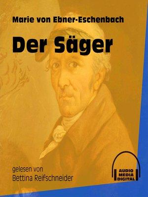 cover image of Der Säger