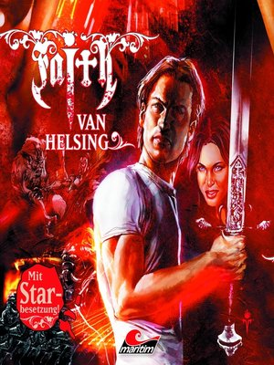 cover image of Faith--The Van Helsing Chronicles, Folge 30