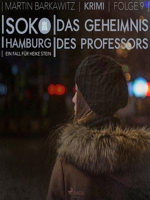cover image of Das Geheimnis des Professors--SoKo Hamburg