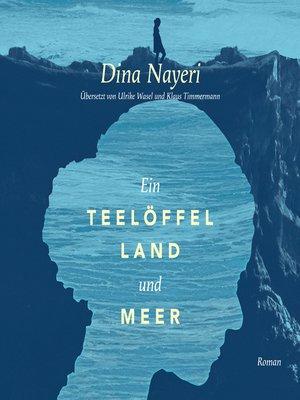 cover image of Ein Teelöffel Land und Meer