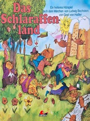 cover image of Gerd von Haßler, Das Schlaraffenland